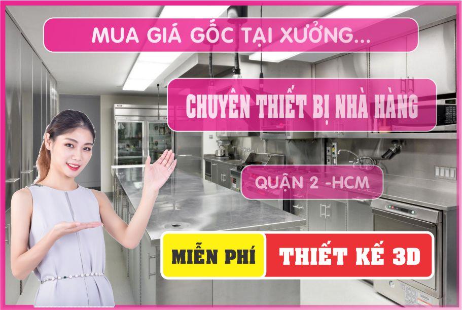 thiet bi nha hang - Bán thiết bị bếp nhà hàng giá rẻ tại Hồ Chí Minh